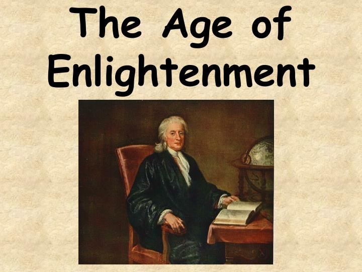 The age of enlightenment l.jpg