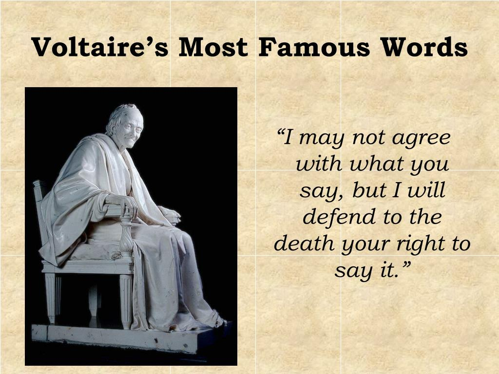Voltaire's Most Famous Words