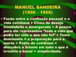 manuel bandeira 1886 1968