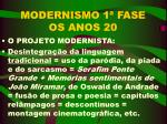 modernismo 1 fase os anos 20