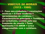 vin cius de morais 1913 1980