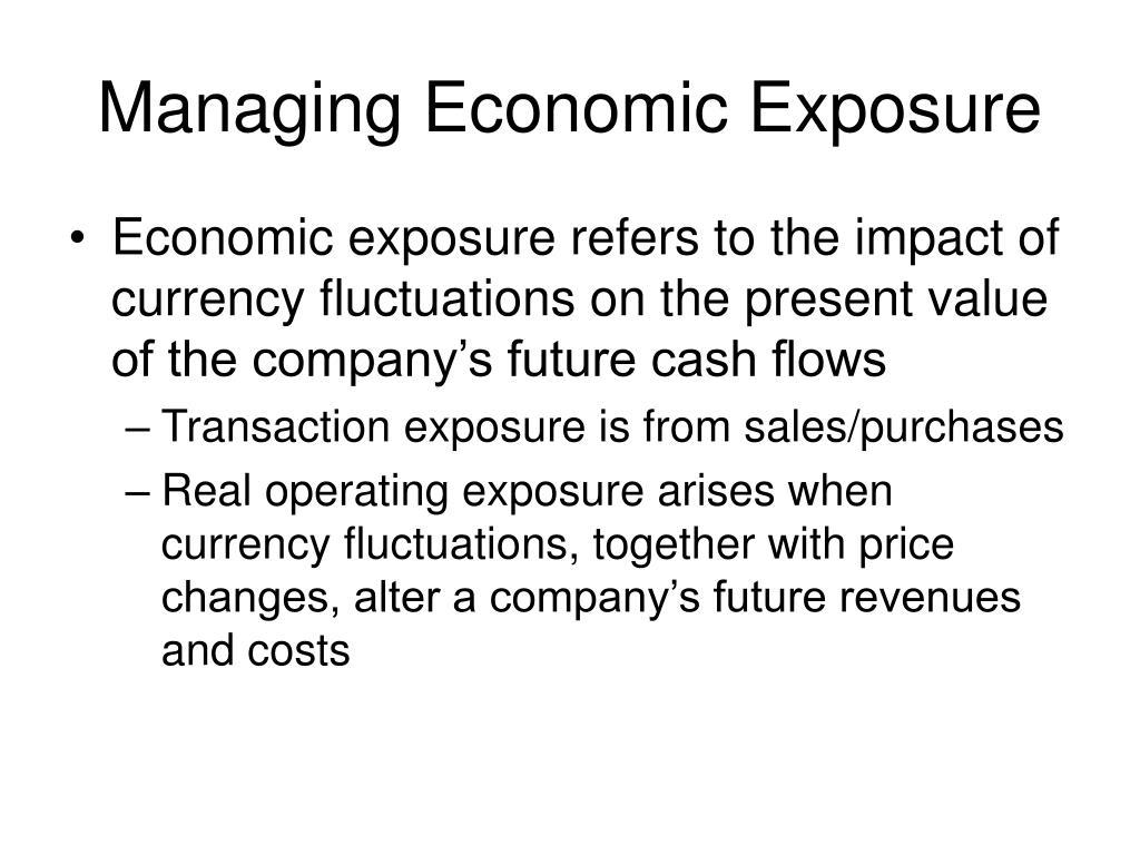 Managing Economic Exposure