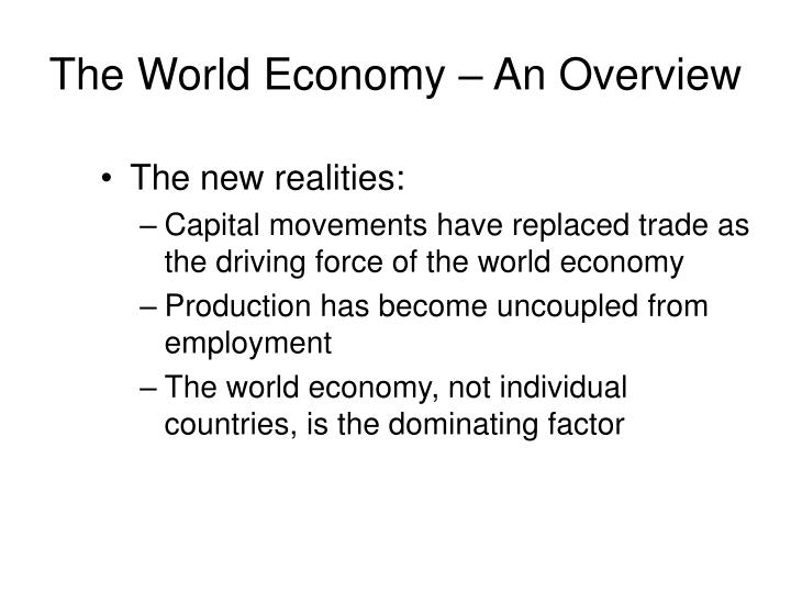 The world economy an overview l.jpg