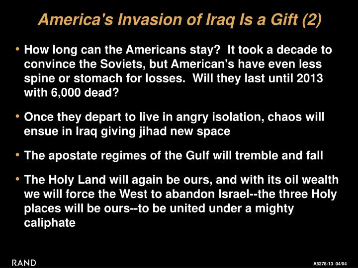 America's Invasion of Iraq Is a Gift (2)