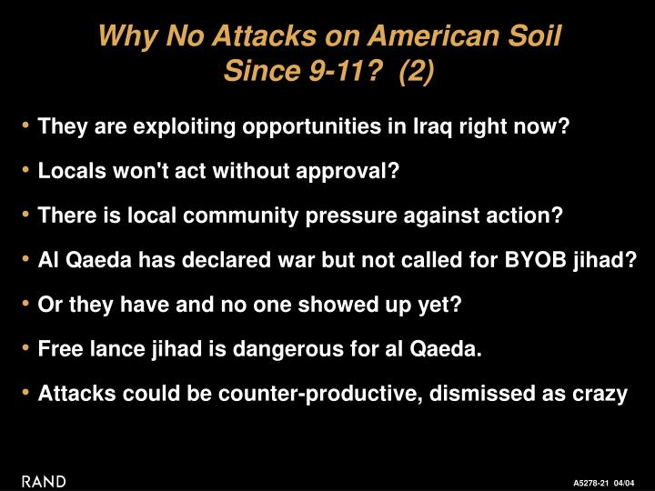 Why No Attacks on American Soil