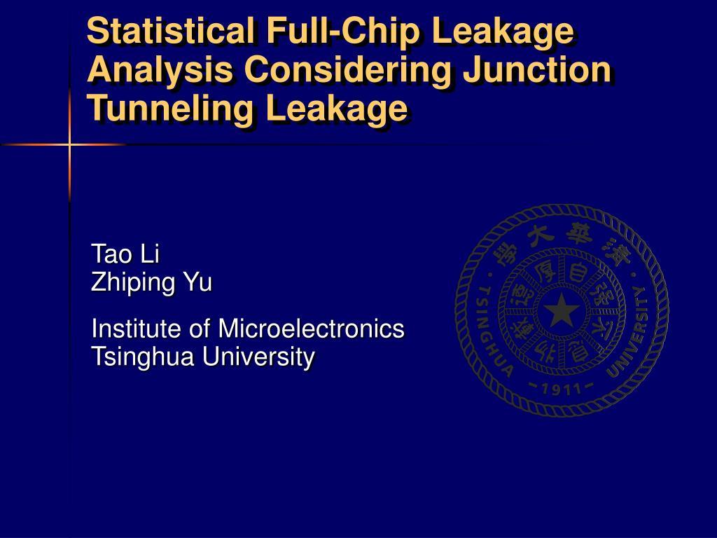 statistical full chip leakage analysis considering junction tunneling leakage
