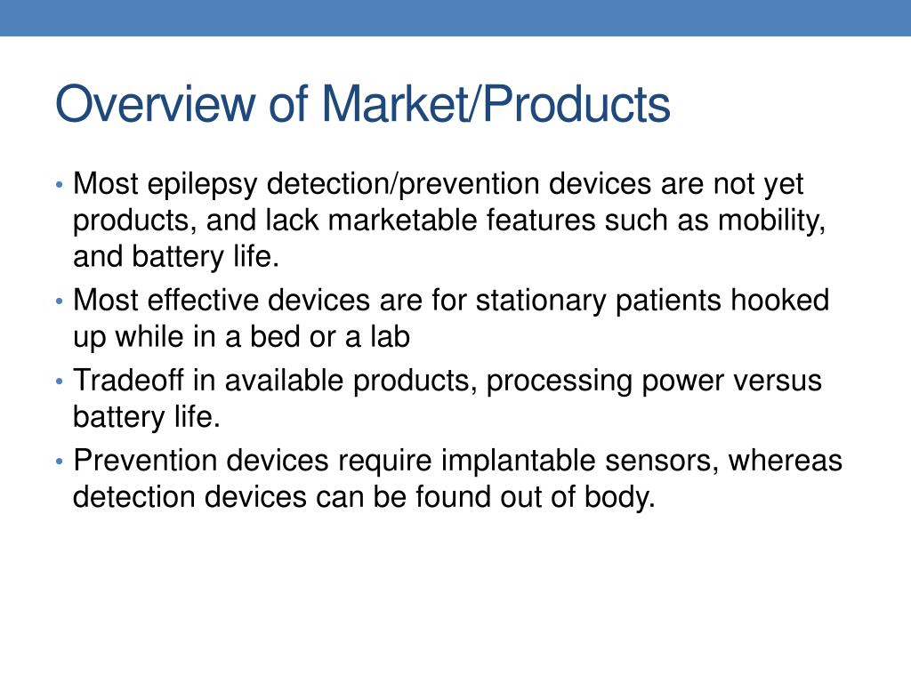 Overview of Market/Products