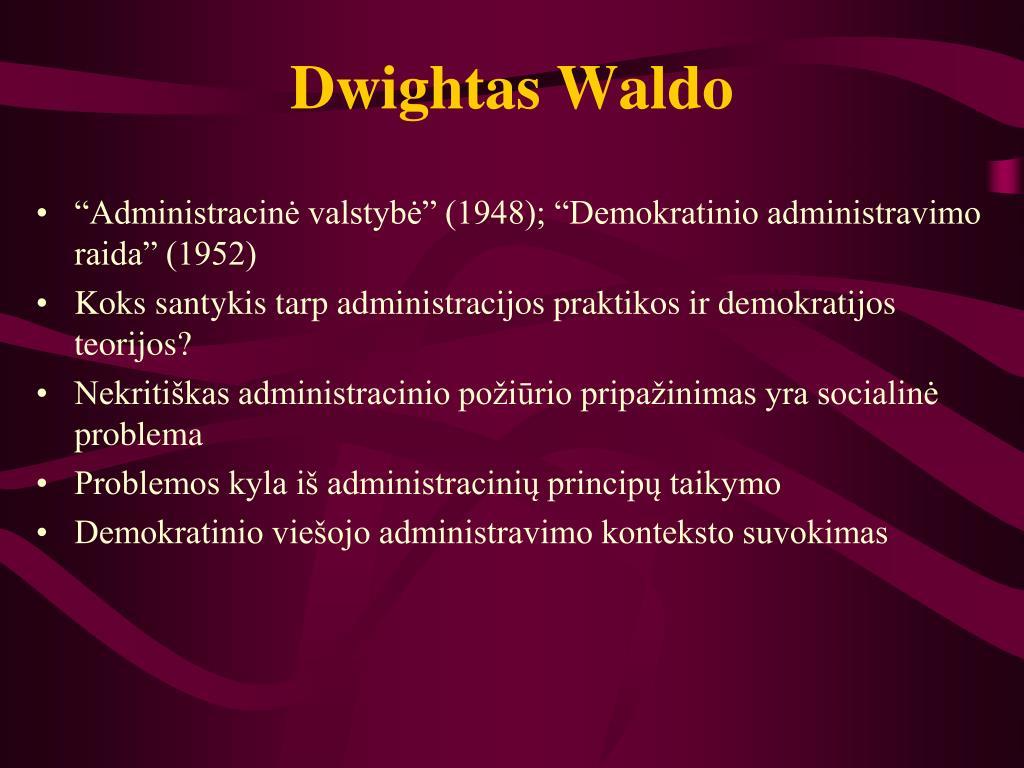 Dwightas Waldo