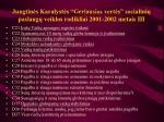 Jungtin s karalyst s geriausios vert s socialini paslaug veiklos rodikliai 2001 2002 metais iii l.jpg