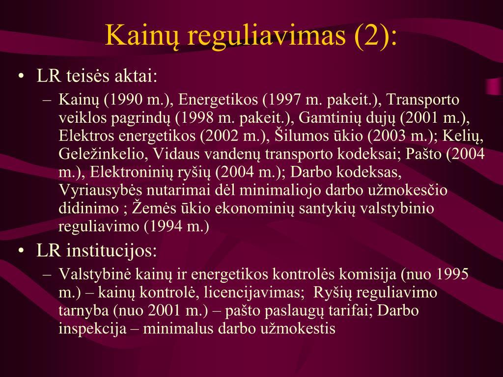Kainų reguliavimas (2):