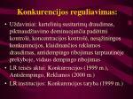 Konkurencijos reguliavimas l.jpg