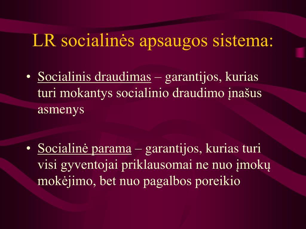 LR socialinės apsaugos sistema: