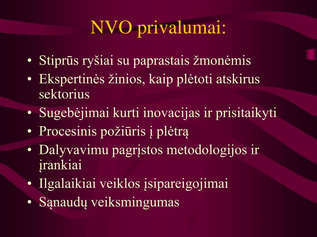 NVO privalumai: