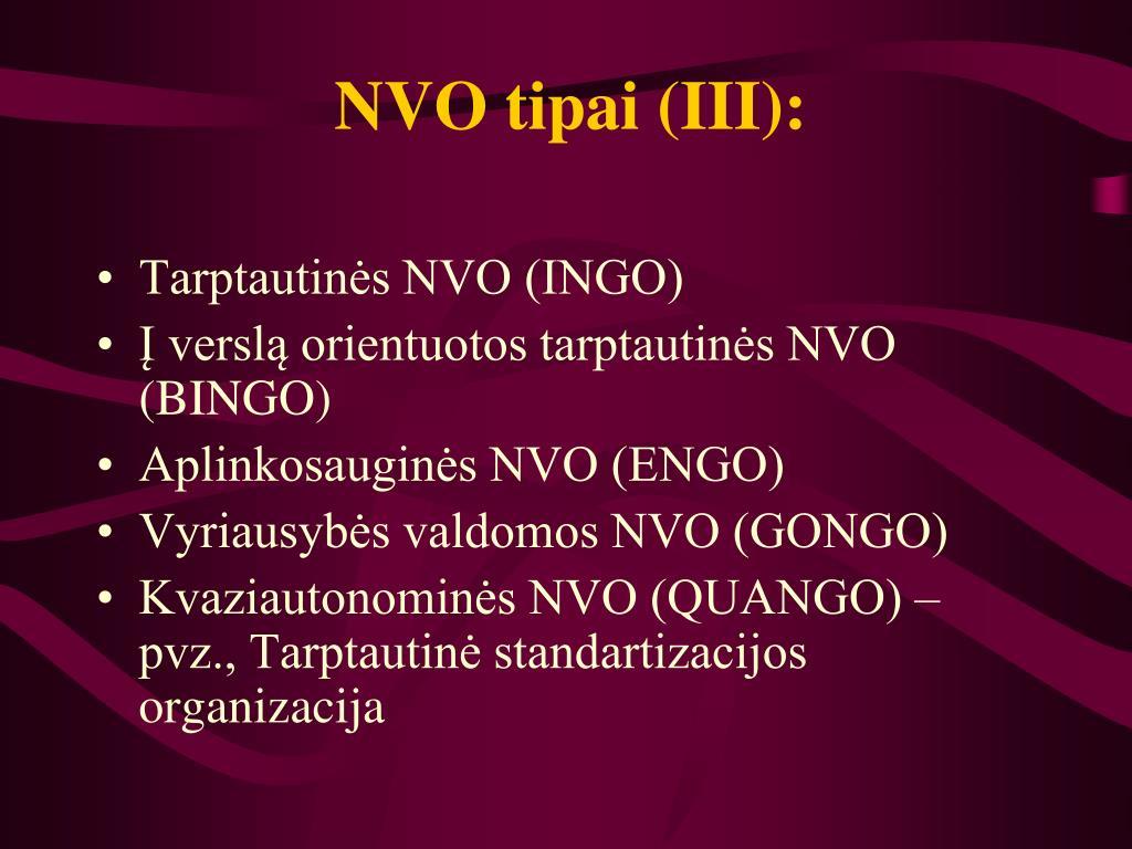NVO tipai (III):