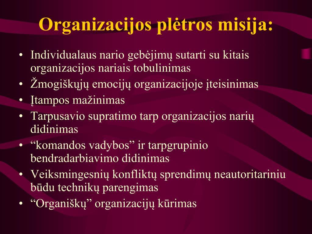 Organizacijos plėtros misija: