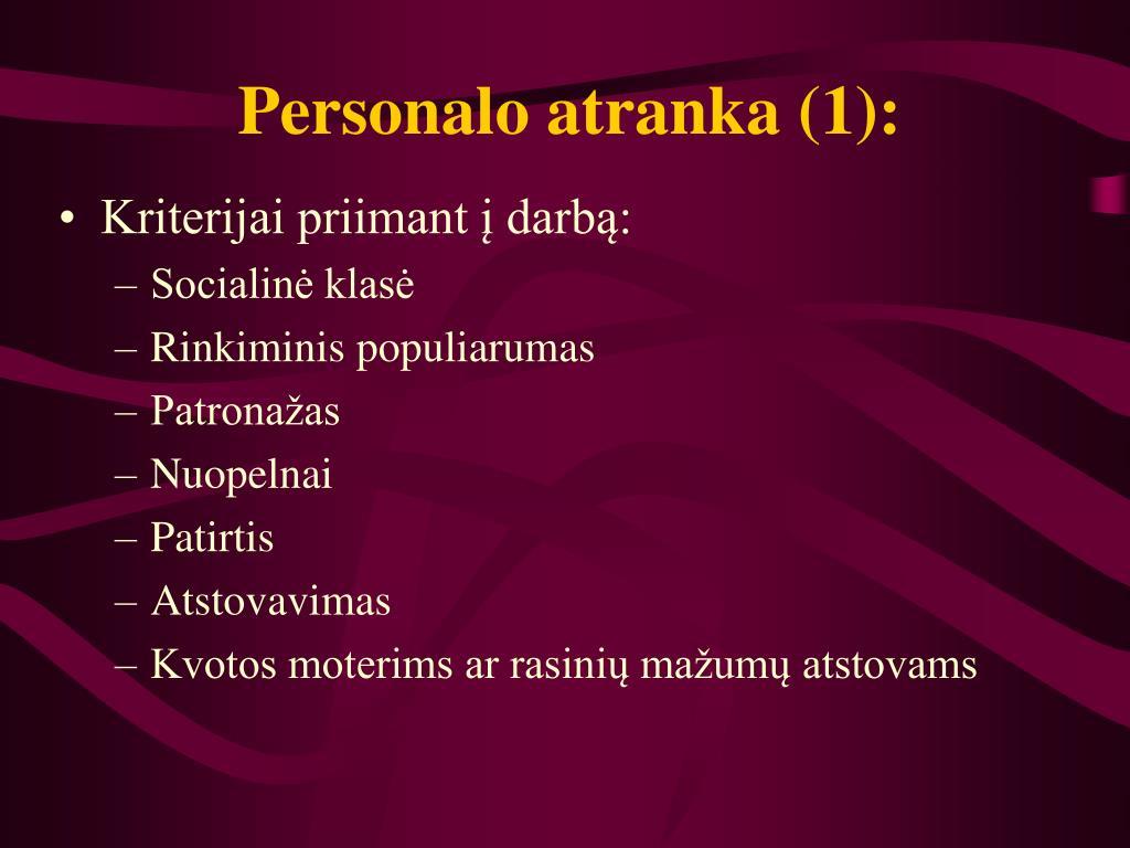 Personalo atranka (1):
