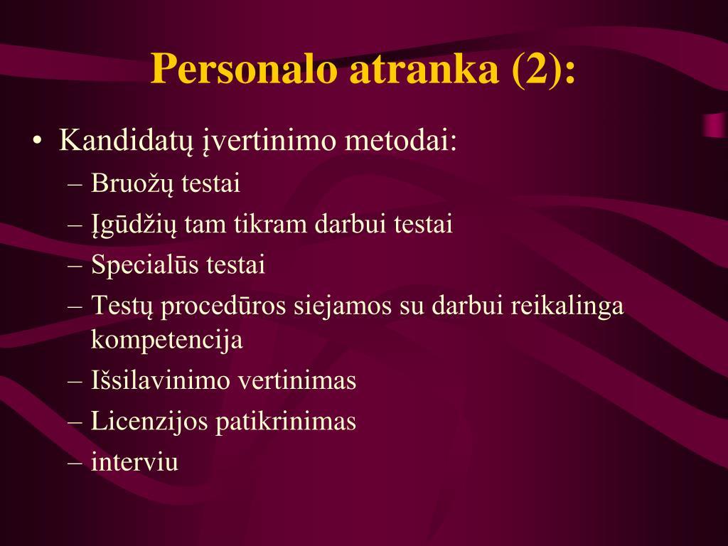 Personalo atranka (2):