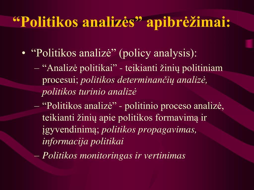 """""""Politikos analizės"""" apibrėžimai:"""