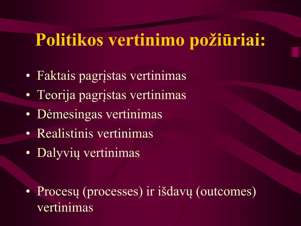 Politikos vertinimo požiūriai: