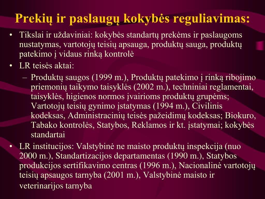 Prekių ir paslaugų kokybės reguliavimas: