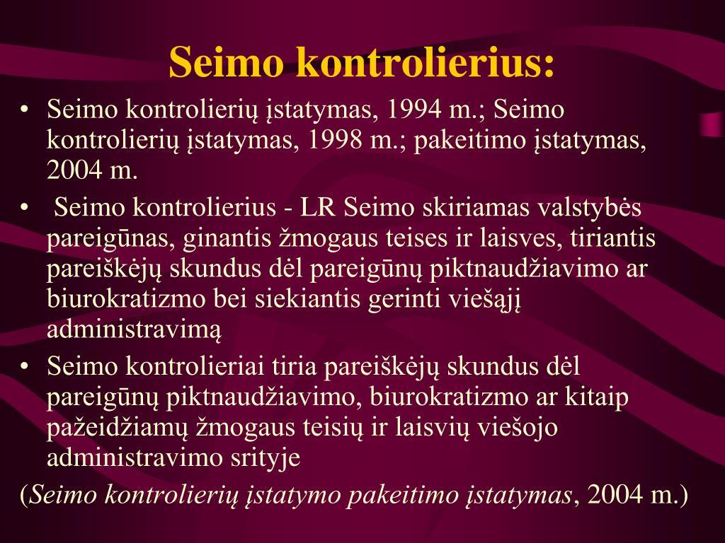 Seimo kontrolierius: