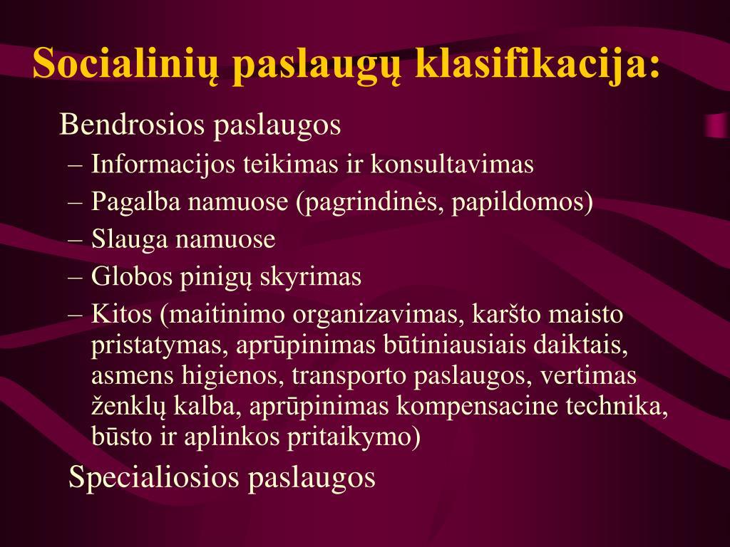 Socialinių paslaugų klasifikacija: