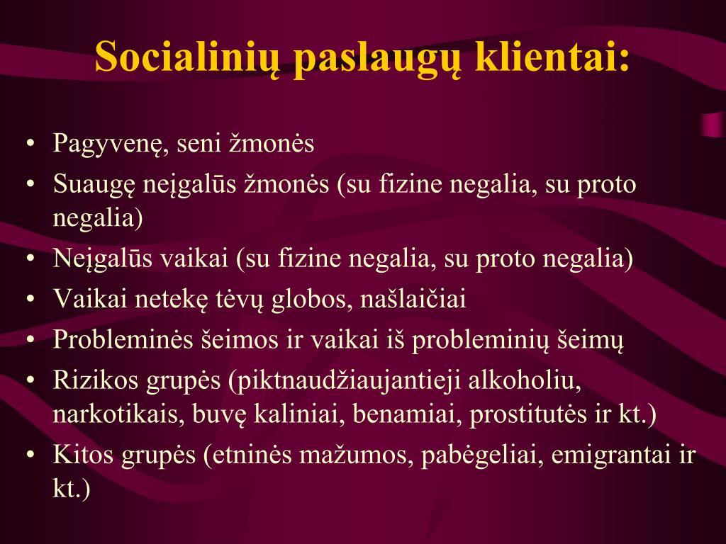 Socialinių paslaugų klientai: