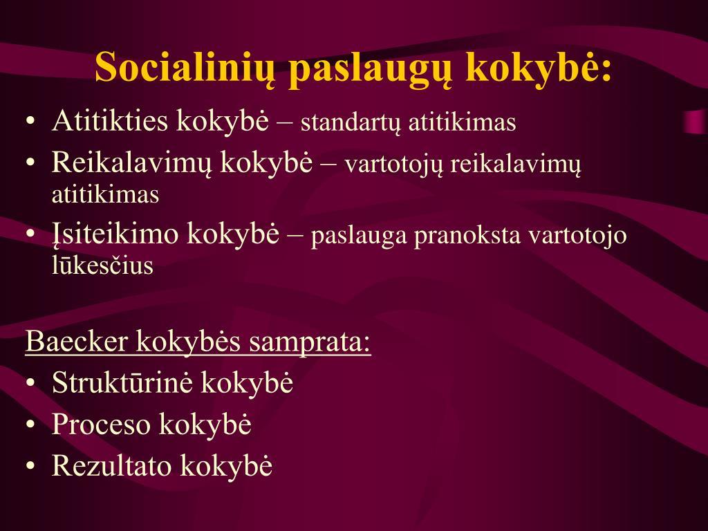 Socialinių paslaugų kokybė: