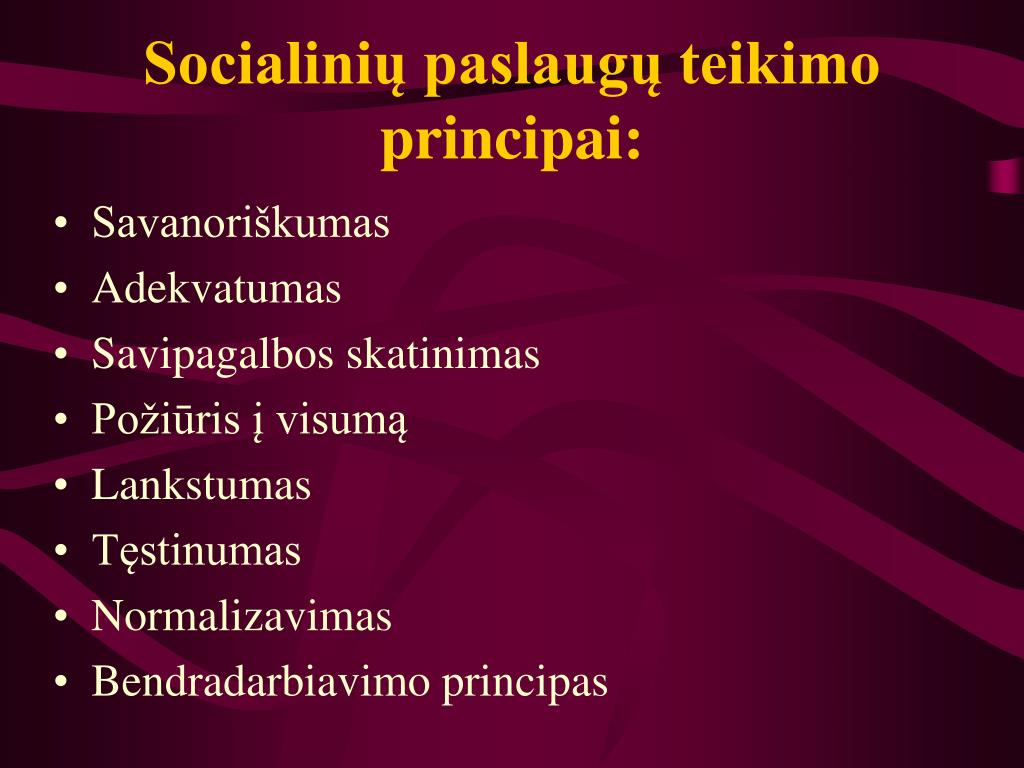 Socialinių paslaugų teikimo principai: