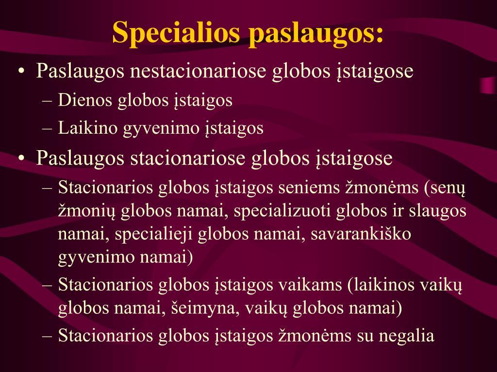 Specialios paslaugos: