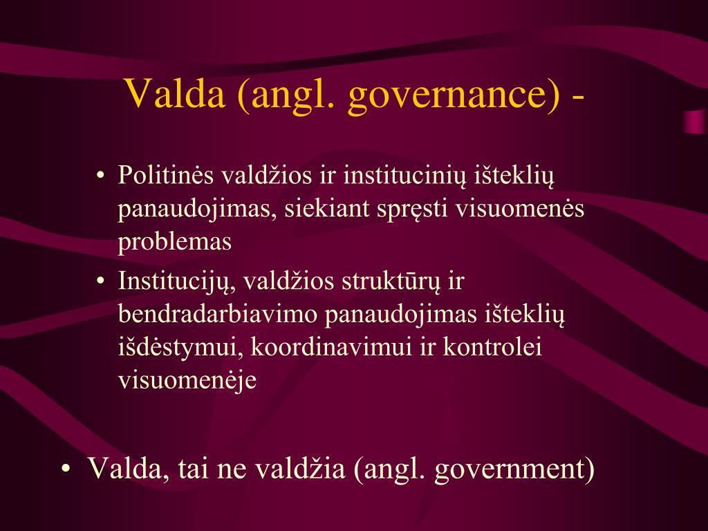 Valda (angl. governance) -