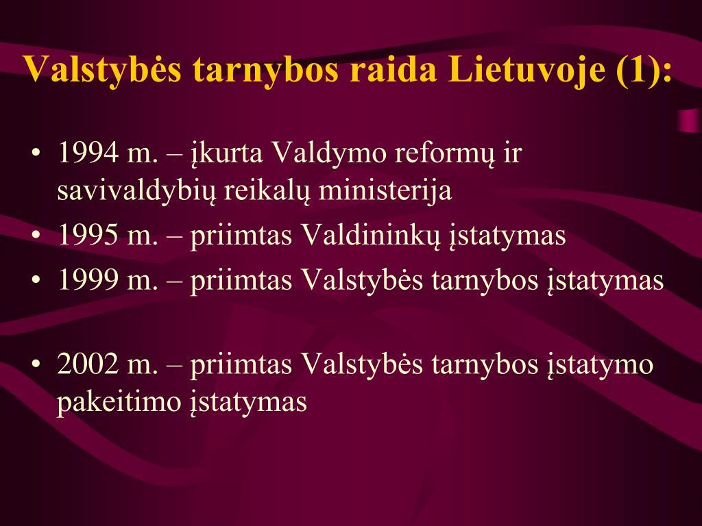 Valstybės tarnybos raida Lietuvoje (1):