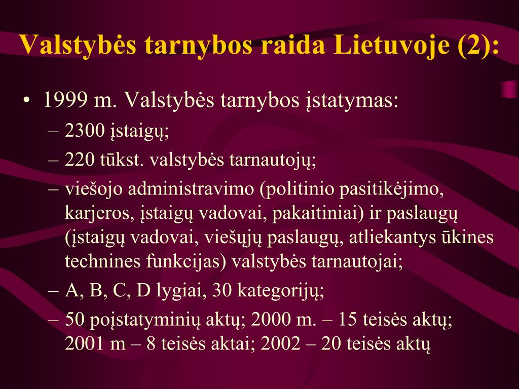 Valstybės tarnybos raida Lietuvoje (2):