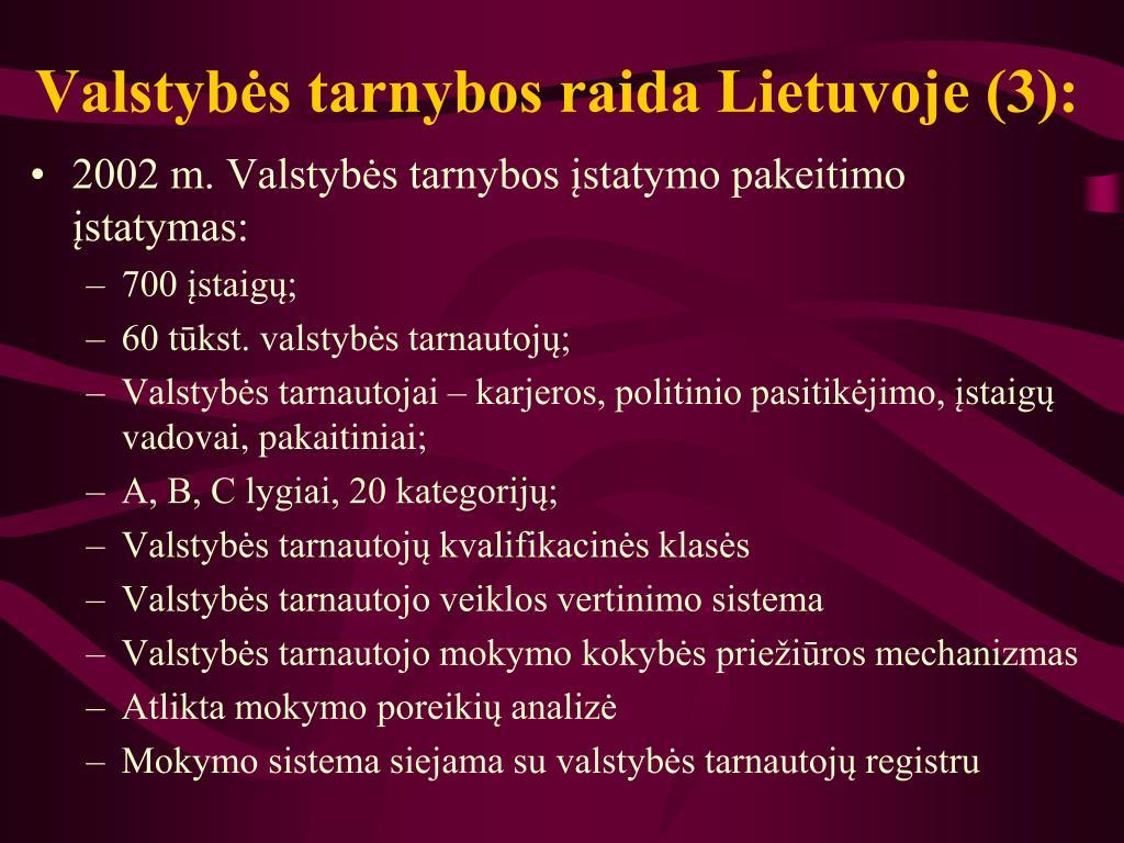 Valstybės tarnybos raida Lietuvoje (3):