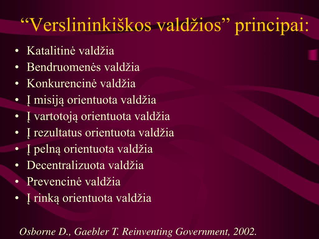 """""""Verslininkiškos valdžios"""" principai:"""