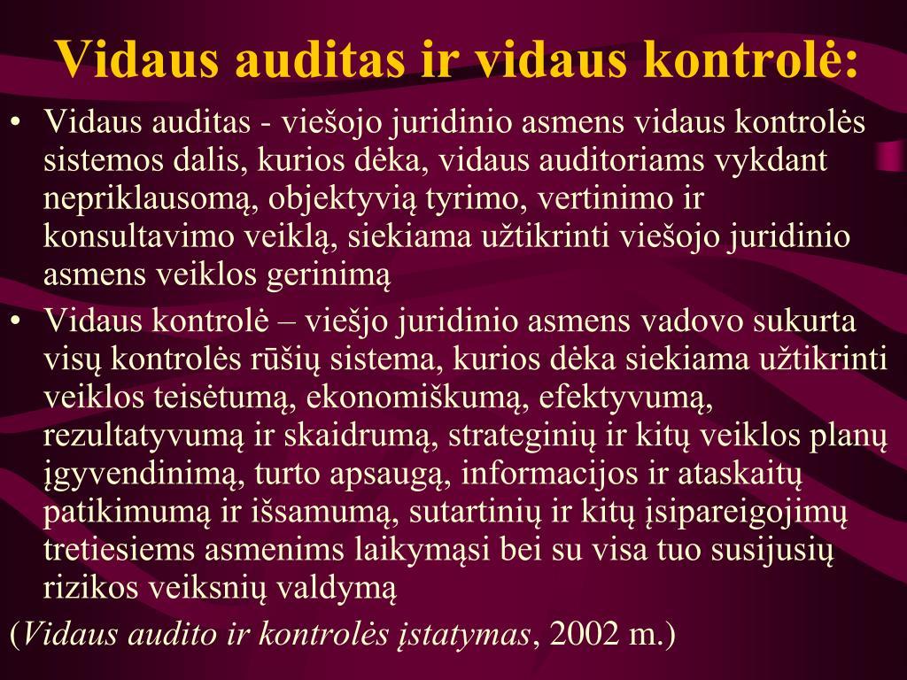 Vidaus auditas ir vidaus kontrolė:
