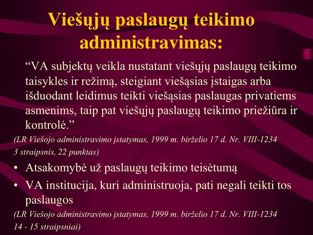 Viešųjų paslaugų teikimo administravimas: