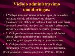 Vie ojo administravimo monitoringas l.jpg