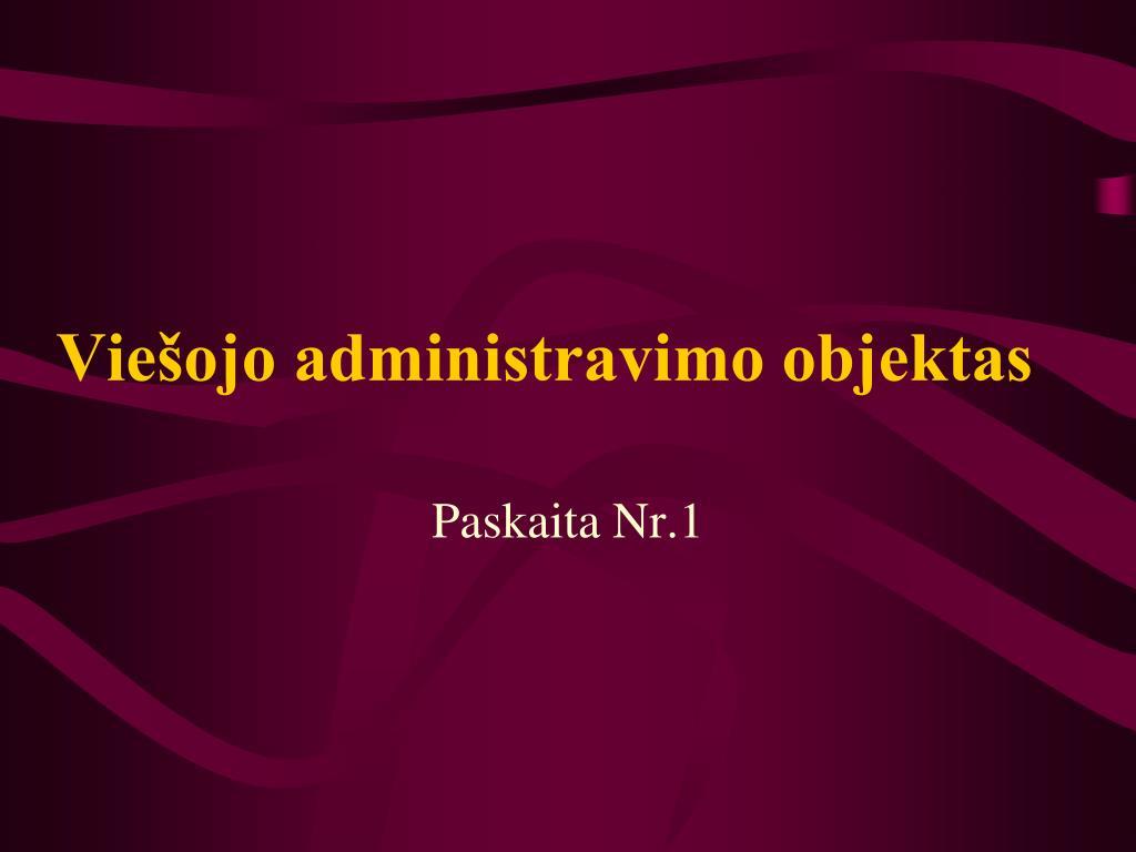 Viešojo administravimo objektas