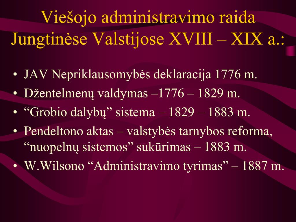 Viešojo administravimo raida Jungtinėse Valstijose XVIII – XIX a.: