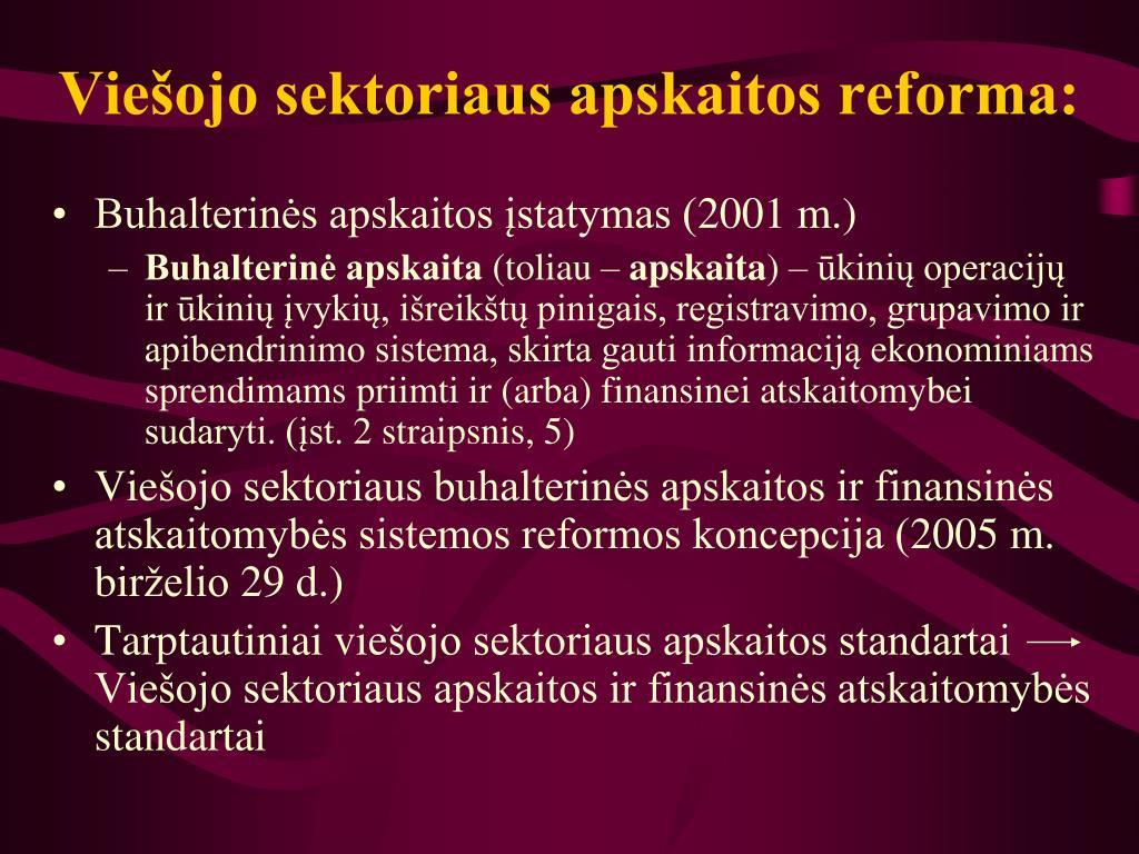 Viešojo sektoriaus apskaitos reforma: