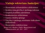 Vie ojo sektoriaus funkcijos21 l.jpg