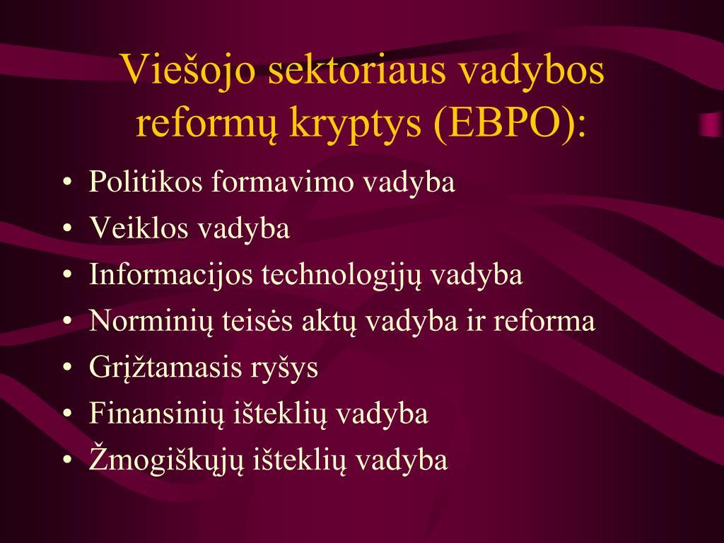 Viešojo sektoriaus vadybos reformų kryptys (EBPO):