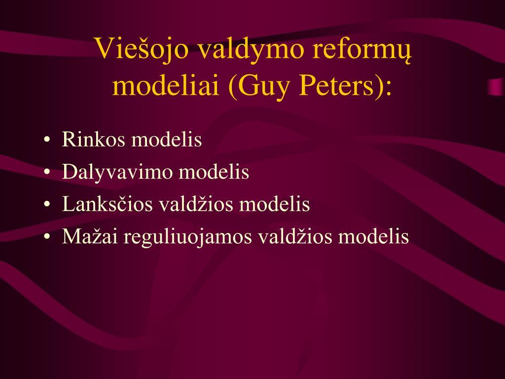 Viešojo valdymo reformų modeliai (Guy Peters):