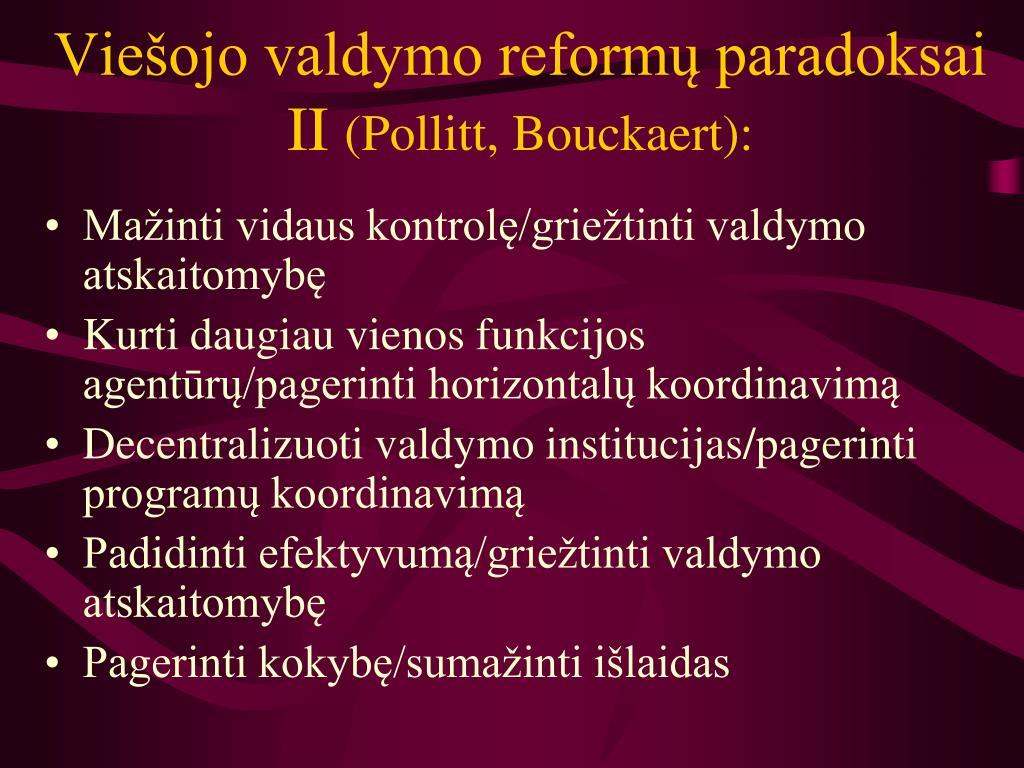 Viešojo valdymo reformų paradoksai II