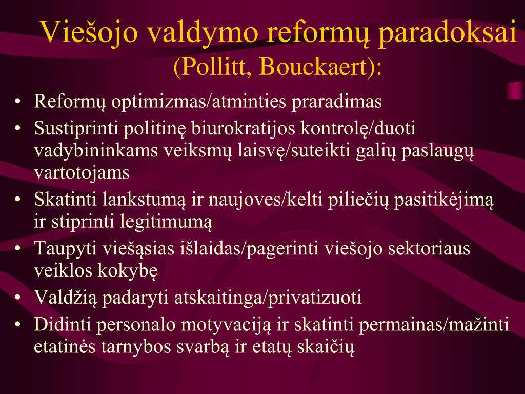 Viešojo valdymo reformų paradoksai