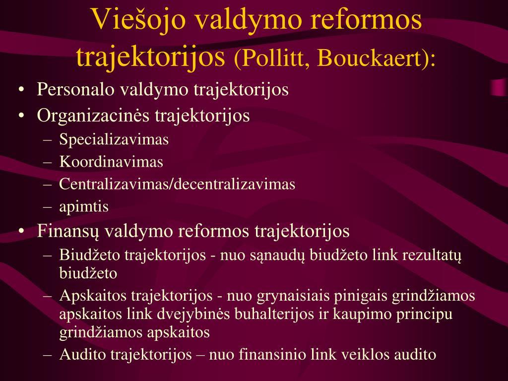 Viešojo valdymo reformos trajektorijos