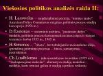 Vie osios politikos analiz s raida ii l.jpg