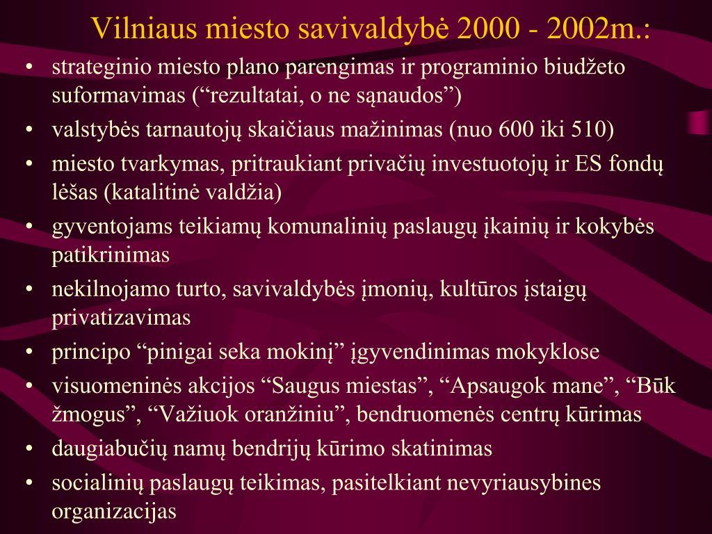 Vilniaus miesto savivaldybė 2000 - 2002m.: