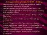 Vilniaus miesto savivaldyb 2000 2002m l.jpg